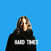 Hard Times by Trace