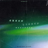 Greenlights (Acoustic) by Krewella
