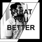 Treat You Better de MusicWithSagar
