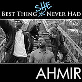 Ahmir: Best Thing I Never Had (Response) -