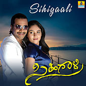 Sihigaali (Original Motion Picture Soundtrack) by G. R. Shankar
