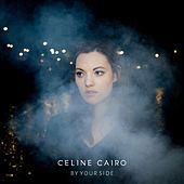 By Your Side de Celine Cairo