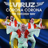 Corona Corona: The Swedish Way von The Viruz