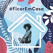 #FicarEmCasa de Various Artists