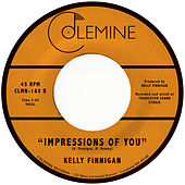 Impressions of You by Kelly Finnigan