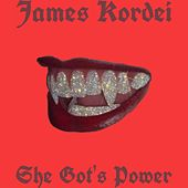 She Got's Power de James Kordei