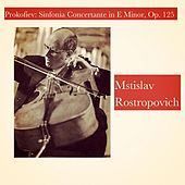 Prokofiev: Sinfonia Concertante in E Minor, Op. 125 by Mstislav Rostropovich