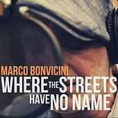 Where the Streets Have No Name (Radio Edit) by Marco Bonvicini
