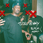 Black Again by Todd Terry