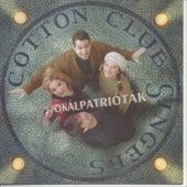 Vokálpatrióták by Cotton Club Singers