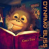 Girls Talk de Dynamo Bliss