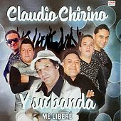 Me Liberé de Claudio Chirino y su Banda