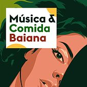 Música & Comida Baiana by Various Artists