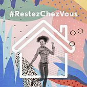 #RestezChezVous de Various Artists