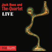 Live at the Pizza Express by Jack Hues & The Quartet