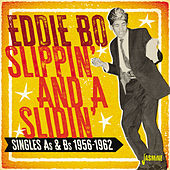 Slippin' and a Slidin': Singles As & Bs (1956-1962) de Eddie Bo
