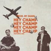Hey Champ von Guan