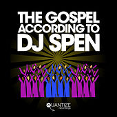 The Gospel According To DJ Spen by Various Artists