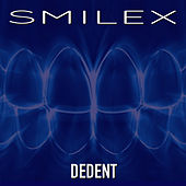Smilex (Original Mix) de Dedent
