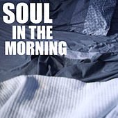 Soul In The Morning de Various Artists