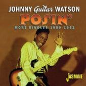Posin': More Singles (1959-1962) de Johnny Watson