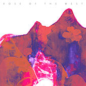 Rose of the West (Instrumentals) van Rose Of The West