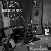 Live at Pub Panqss von Back2Blues - Texas Blues