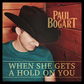 When She Gets a Hold on You de Paul Bogart