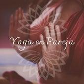 Yoga en Pareja: Música Exótica Tántrica para un Práctica de Yoga Especial von Yoga