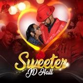Sweeter de J.D. Hall
