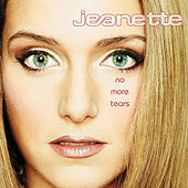No More Tears by Jeanette