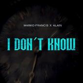 I Don´t Know de Marko Francis
