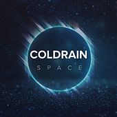 Space by Coldrain