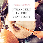 Strangers in the Starlight by Various Artists