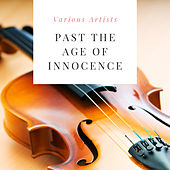 Past the Age of Innocence by Various Artists