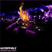 Unstoppable by Anthony B