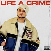 Life A Crime (feat. Dro Pesci) by J.O.D.