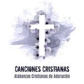 Canciones Cristianas: Alabanzas Cristianas de Adoración de German Garcia