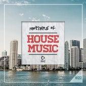 Motives of House Music, Vol. 22 von Various Artists