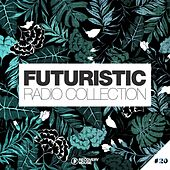 Futuristic Radio Collection #20 by Various Artists