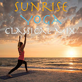 Sunrise Yoga Classical Mix von Various Artists