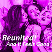 Reunited! And It Feels Good de Various Artists