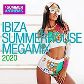 Ibiza Summerhouse Megamix 2020 by Various Artists