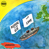 Reggae To The UK With Love de Various Artists