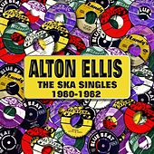 The Ska Singles 1960-1962 de Alton Ellis