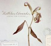 Asking For Flowers de Kathleen Edwards