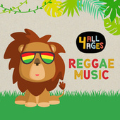 4 ALL AGES: Reggae Music de Various Artists