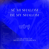Be My Shalom de Evan Craft