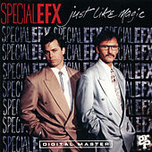 Just Like Magic by Special EFX