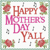 Happy Mother's Day Y'all van Various Artists